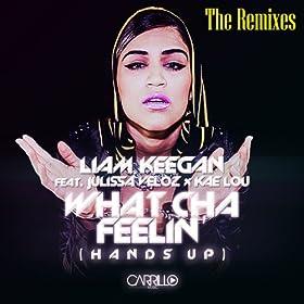 What Cha Feelin' (Ralphi Rosario Mix) [Explicit]