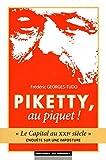 Piketty, au piquet ! Le Capital au XXIe siècle - ...