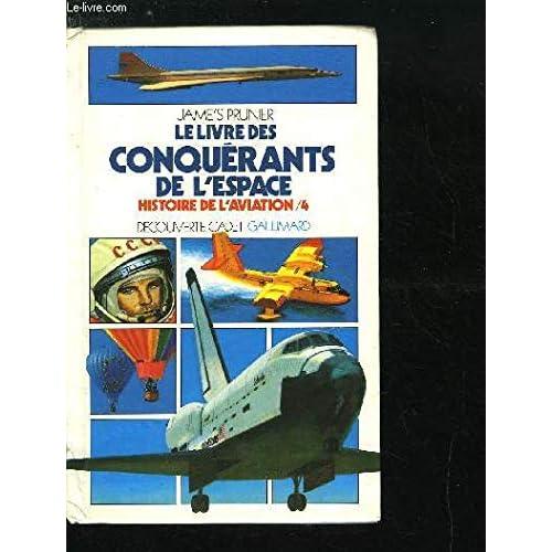 Le livre des conquerants de l'espace