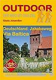 Deutschland: Via Baltica (OutdoorHandbuch) - Gisela Johannßen