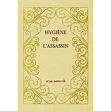 Hygiène de l'assassin, version manuscrite numérotée