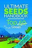 The Ultimate Seeds Handbook: Top 50 Seeds for PC and Pocket Edition