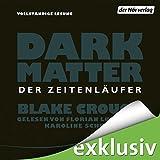 Dark Matter: Der Zeitenläufer bei Amazon kaufen