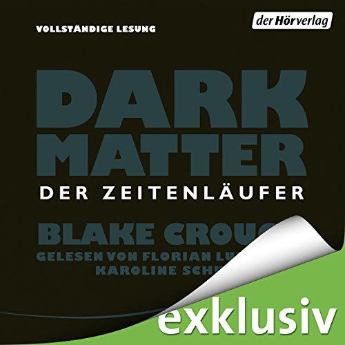 Dark Matter: Der Zeitenläufer