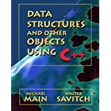 Data Structures & Other Objects Using C++ by Michael Main (1996-12-03)
