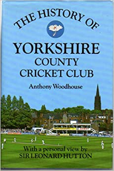 Book The History of Yorkshire County Cricket Club