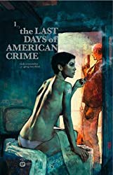 THE LAST DAYS OF AMERICAN CRIME 1