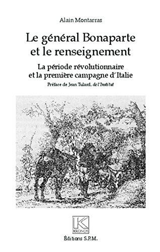 Le général Bonaparte et le renseigneme...