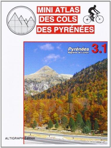 MINI ATLAS COLS DES PYRENEES 3.1-BAGNERES DE LUCHON