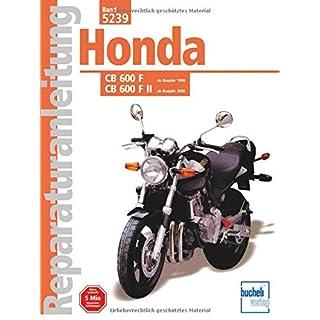 Honda CB 600 F/F II Hornet ab Baujahr 1998 (Reparaturanleitungen)