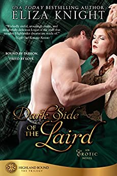 Dark Side of the Laird (Highland Bound Book 3) by [Knight, Eliza]