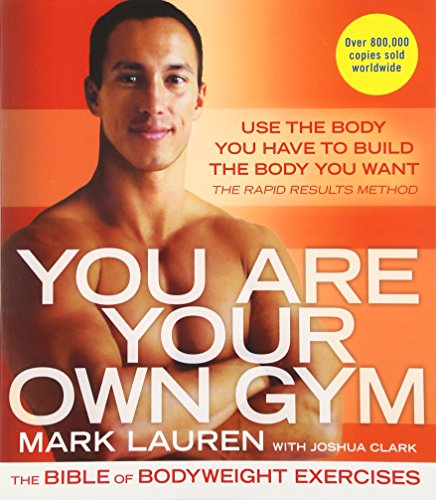 you-are-your-own-gym-the-bible-of-bodyweight-exercises
