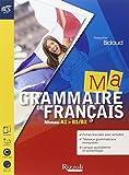 Ma grammaire de francais. Con Soluzioni-Extrakit-Openbook. Con e-book. Con espansione online. Con 2 CD Audio. Per le Scuole superiori