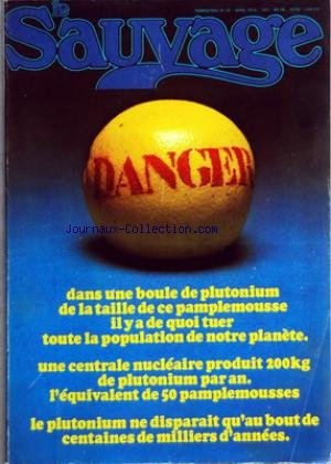 SAUVAGE (LE) [No 20] du 01/04/1975 - EDITORIAL - PRINTEMPS 75 TRIBUNE LIBRE - HENRI LABORIT - UN BIOLOGISTE EXPLORE L'INTERIEUR DE NOTRE TETE PAR JEAN+LOUIS HUE DOSSIER SEXE - UN HOMME ET UNE FEMME PAR NICOLE MUCHNIK DOSSIER SEXE - LE CONTINENT NOIR DE LA FEMME PAR CATHERINE DAVID DOSSIER SEXE - LE SEXE AU-DELA DU SEXE PAR ALAIN LAURENT DOSSIER SEXE - LE SEXE EST UN JEU PAR MARIE-NOELLE GOLDSBOROUGH DOSSIER SEXE - CONFESSION D'UNE FEMME LIBRE, LIBRE, LIBRE PAR FREDERIQUE LEBELL