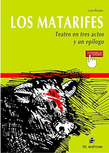Los matarifes (Teatro en tres actos y un epílogo) por Luis Rivano