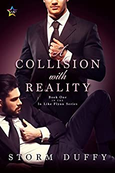 A Collision with Reality (In Like Flynn Book 1) (English Edition) di [Duffy, Storm]
