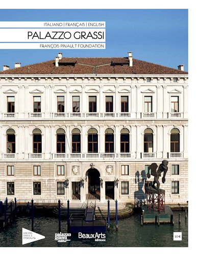 Palazzo Grassi : François Pinault Foundation