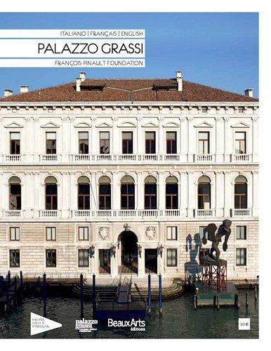 Palazzo Grassi : François Pinault Foundation par Fabrice Bousteau