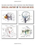 Surgical Anatomy of the Head and Neck - Parviz Janfaza