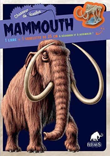 Mammouth : 1 livre + 1 squelette de 25 cm à assembler