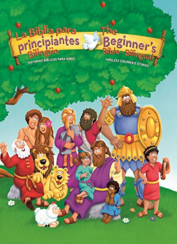 La Biblia para principiantes bilingüe: Historias bíblicas para niños (The Beginner's Bible) por Kelly Pulley