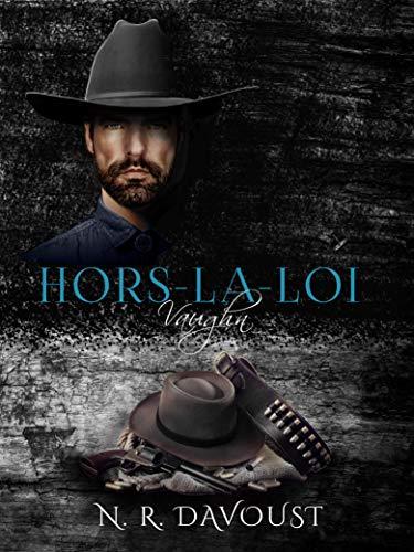 Hors-la-loi, tome 1 : Vaughn par N.R. Davoust