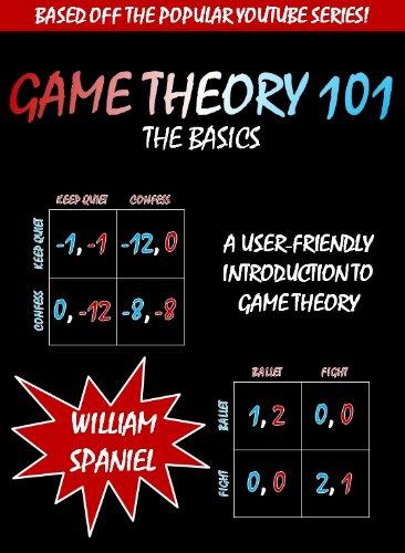 Game Theory 101: The Basics (English Edition) por William Spaniel