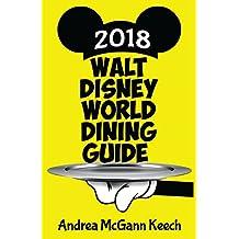 Walt Disney World Dining Guide 2018 (English Edition)