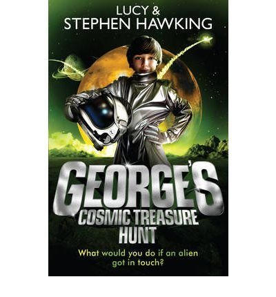 [George's Cosmic Treasure Hunt] (By: Lucy Hawking) [published: April, 2010]