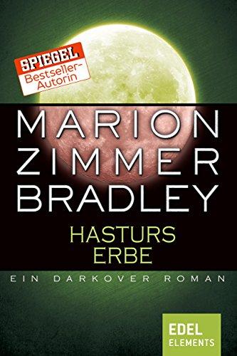 Hasturs Erbe: Ein Darkover Roman (Darkover-Zyklus) (Kostenlose Kindle-bücher Science Fantasy)