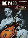Joe Pass : Virtuoso Standards Authentic Guitar-tab Edition
