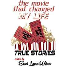 The Movie That Changed My Life: The Ultimate Book for Film Buffs