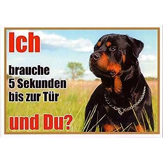 Rottweiler Black/Brown approx. 21x 15cm Laminated Waterproof Ich Brauche 5Sekunden bis zur Tür and you?