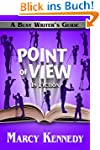 Point of View in Fiction (Busy Writer...