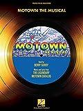 Motown: The Musical - Vocal Selections. For Voce, Accompagnamento di Pianoforte