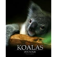 Koalas: Zen In Fur, BW Edition by Joanne Ehrich (2007-06-01)