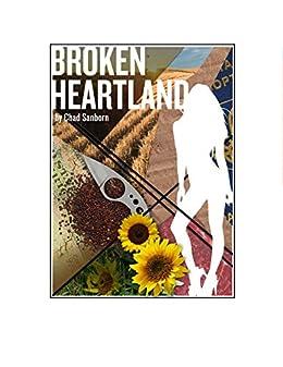 Broken Heartland: The 2nd Billy Keene Book (The Billy Keene Stories) by [Sanborn, Chad]