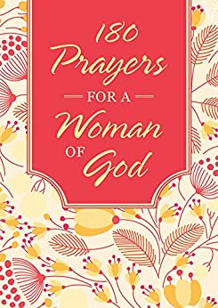 180 Prayers for a Woman of God (English Edition) par [Barbour Books]