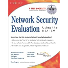 Network Security Evaluation Using the NSA IEM by Russ Rogers (2005-08-13)