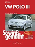 VW Polo III 9/94 bis 10/01: So wird's gemacht - Band 97