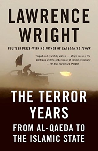 The Terror Years: From al-Qaeda to the Islamic State (English Edition)