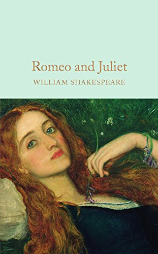 Romeo and Juliet (Macmillan Collector's Library Book 35) (English Edition) -