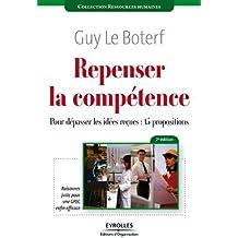 Repenser la compétence : Pour dépasser les idées reçues : quinze propositions (Ressources humaines)