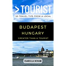Budapest Hungary 50 Travel Tips from a Local Greater Than a Tourist