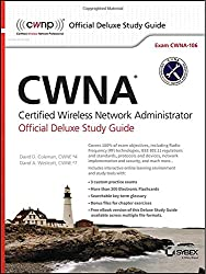 CWNA Certified Wireless Network Administrator: Exam CWNA-106