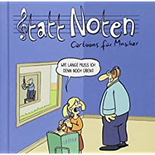 Statt Noten!: Cartoons für Musiker