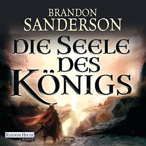 Buchseite und Rezensionen zu 'Die Seele des Königs' von Brandon Sanderson
