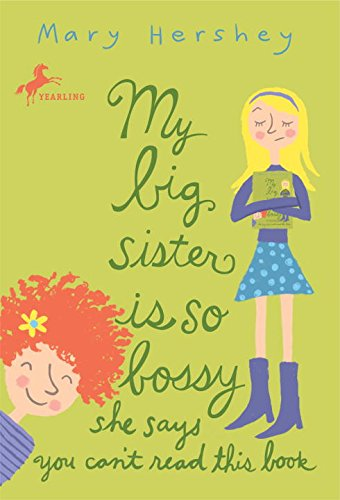 My Big Sister Is So Bossy She Says You Can't Read This Book (English