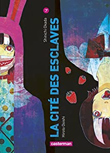 La Cité Des Esclaves Edition simple Tome 7