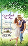 Comeback Cowboy (Rocky Mountain Riders Book 2)